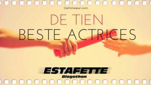 de-filmkijker-de-tien-beste-actrices-estafette-race-e1476007746195